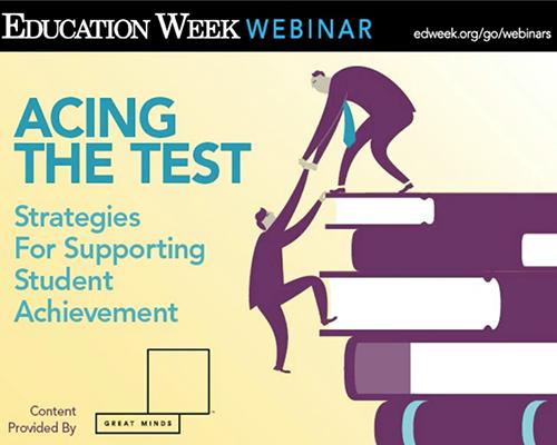 EdWeek Acing Test Opener.png